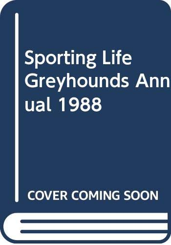 """""""Sporting Life"""" Greyhounds Annual By Volume editor Bob Betts"""