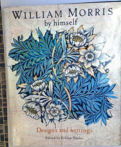 William Morris by Himself By William Morris