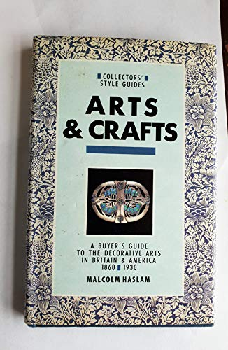 Arts and Crafts By Malcolm Haslam