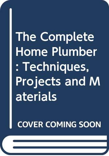 The Complete Home Plumber By Mike Lawrence