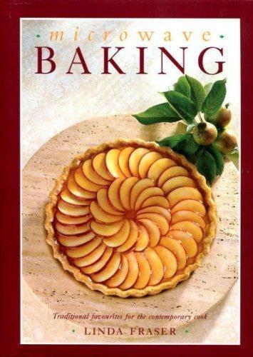 Microwave Baking By Linda Fraser