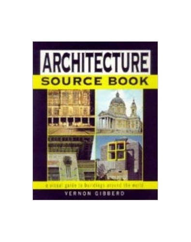 Architecture Source Book By Vernon Gibberd