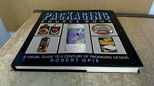 Packaging Source Book By Robert Opie