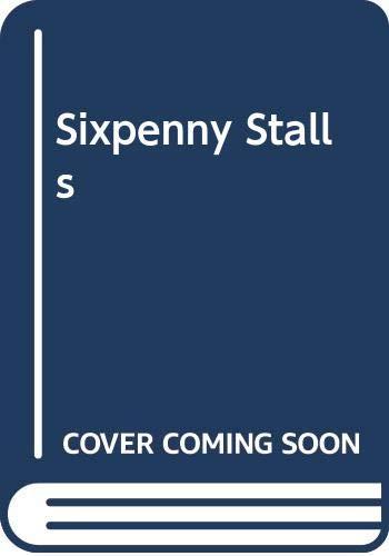 Sixpenny Stalls By Beryl Kingston