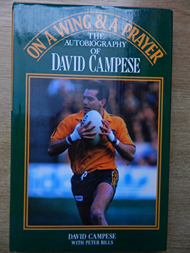 On a Wing and a Prayer By David Campese