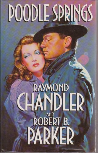 Poodle Springs By Raymond Chandler