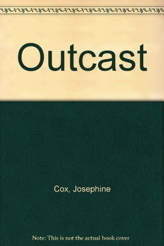 Outcast By Josephine Cox