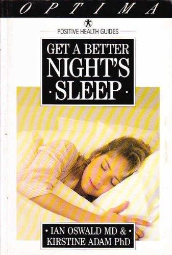 Get a Better Night's Sleep By Ian Oswald