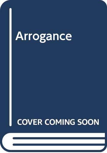Arrogance By Joanna Scott