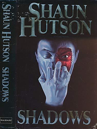Shadows By Shaun Hutson