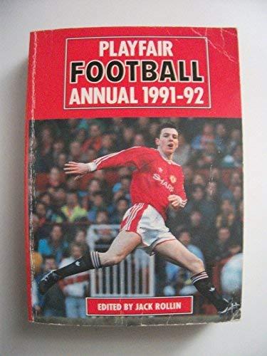 Playfair Football Annual 1991-92 By Volume editor Jack Rollin
