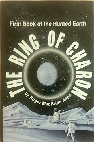 The Ring of Charon By Roger MacBride Allen