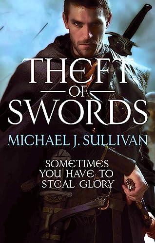 Theft Of Swords: The Riyria Revelations by Michael J. Sullivan