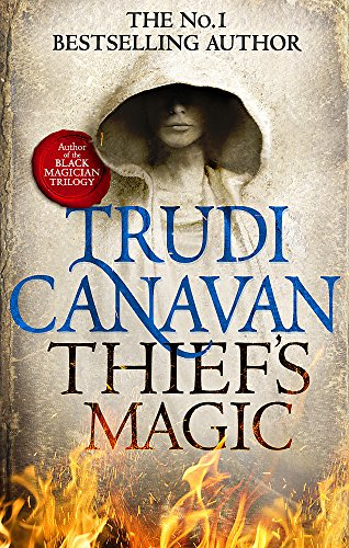 Thief's Magic: The bestselling fantasy adventure (Book 1 of Millennium's Rule) By Trudi Canavan