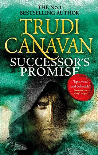 Successor's Promise: The thrilling fantasy adventure (Book 3 of Millennium's Rule) By Trudi Canavan