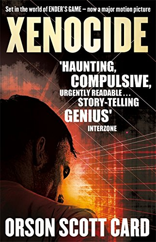 Xenocide: Book 3 of the Ender Saga By Orson Scott Card