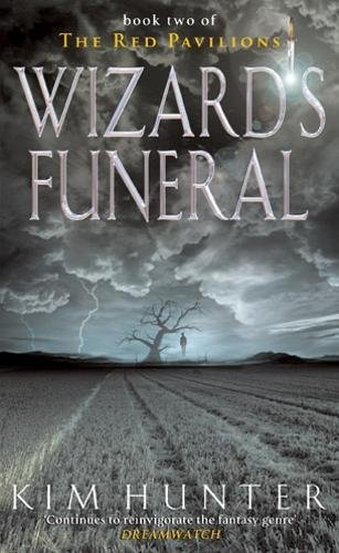 Wizard's Funeral By Kim Hunter