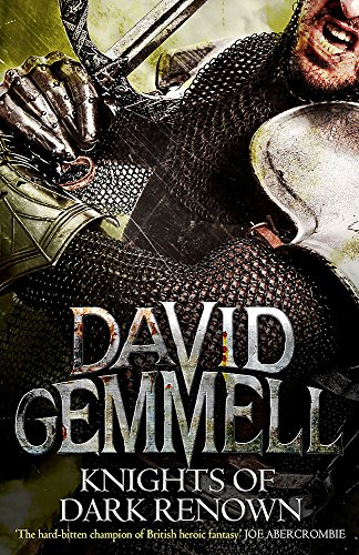 Knights of Dark Renown by David Gemmell