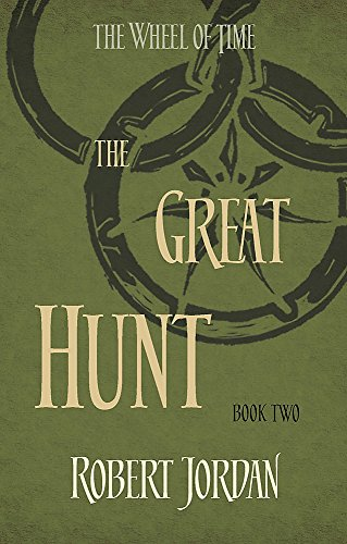 The Great Hunt: Book 2 of the Wheel of Time By Robert Jordan