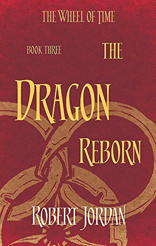 The Dragon Reborn: Book 3 of the Wheel of Time: 2 By Robert Jordan
