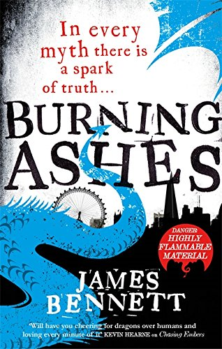 Burning Ashes By James Bennett