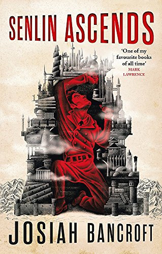 Senlin Ascends: Book One of the Books of Babel by Josiah Bancroft
