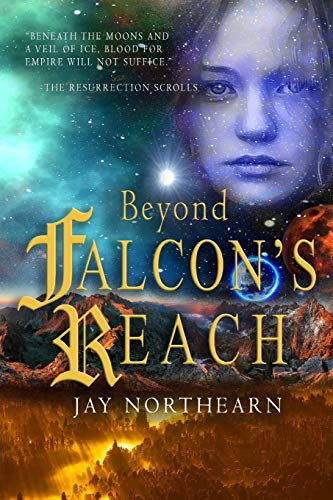 Beyond Falcon's Reach By Jay Northearn