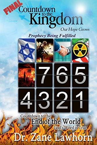 FINAL Countdown to the Kingdom By Zane Lawhorn