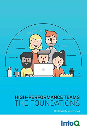 High-Performance Teams By Richard Kasperowski