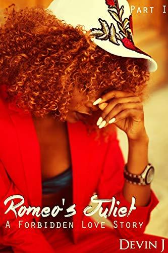 Romeo's Juliet By Devin J