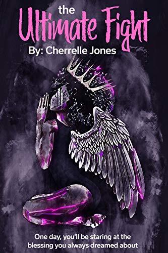 The Ultimate Fight By Cherrelle Jones