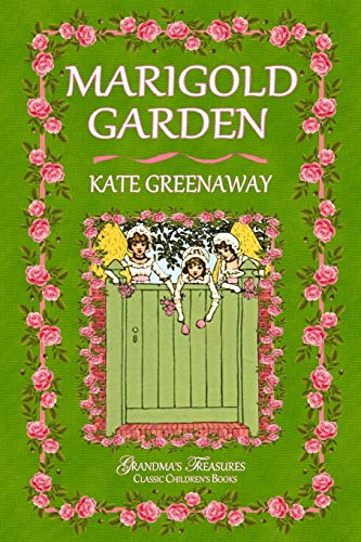 Marigold Garden By Kate Greenaway