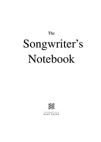 The Songwriter's Notebook By Mare Books