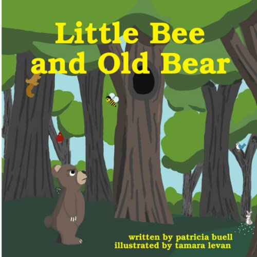 Little Bee and Old Bear By Patricia Buell