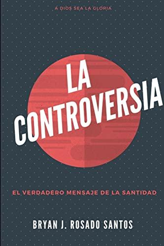 La Controversia By Bryan Rosado
