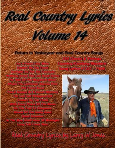 Real Country Lyrics Volume 14 By Larry W. Jones
