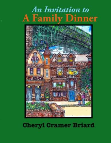 An Invitation to A Family Dinner By Cheryl Cramer Briard