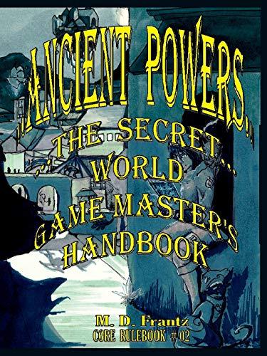 B&W - Ancient Powers - HARDBACK - GMs Handbook By Micheal Frantz