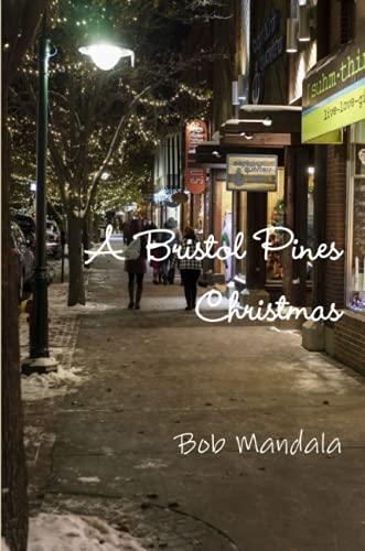 A Bristol Pines Christmas By Bob Mandala