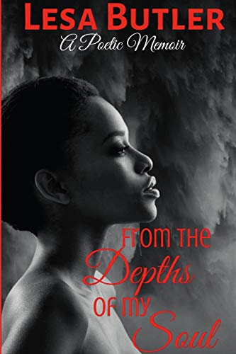 From the Depth of My Soul By Lesa Butler