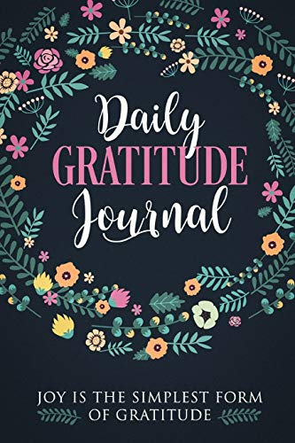 Gratitude Journal To Write In: Practice gratitude and Daily Reflection - 1 Year/ 52 Weeks of Mindful Thankfulness with Gratitude and Motivational quotes By Gratethings