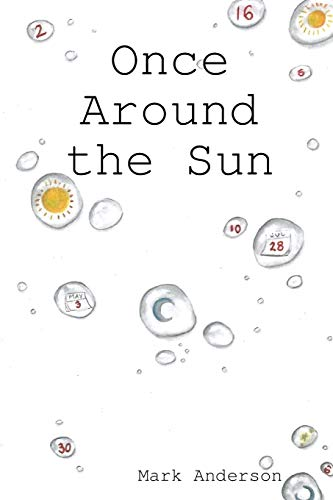 Once Around the Sun By Mark Anderson
