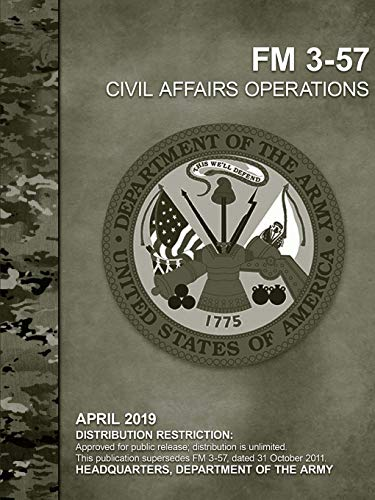 Civil Affairs Operations (FM 3-57) By Headquarters Department of the Army