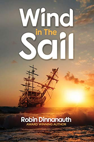 Winds in the Sail By Robin Dinnanauth