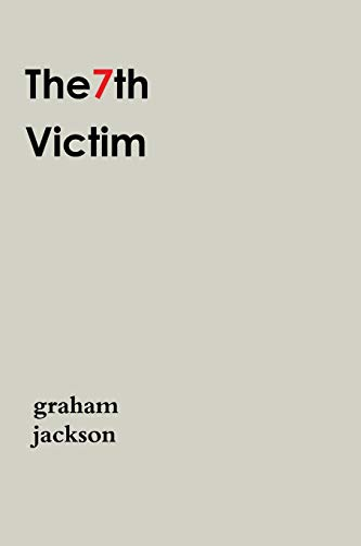 The7th Victim By Graham Jackson