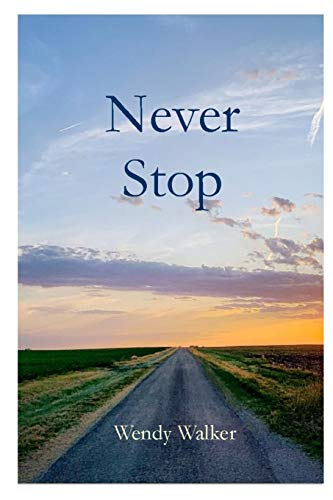 Never Stop By Wendy Walker