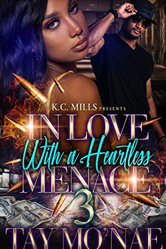 In Love With A Heartless Menace 3 By Tay Mo'nae