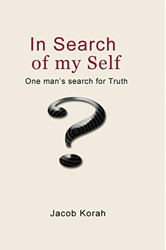 In Search of my Self By Jacob Korah