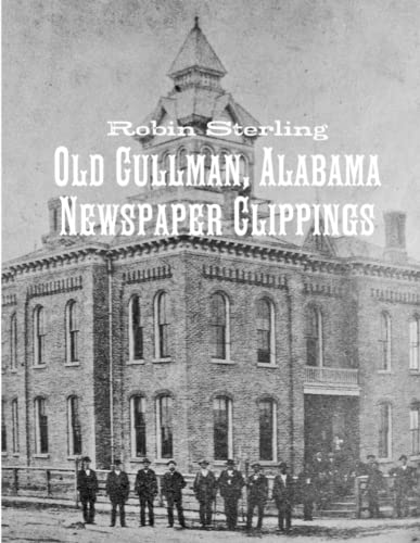 Old Cullman, Alabama Newspaper Clippings By Robin Sterling