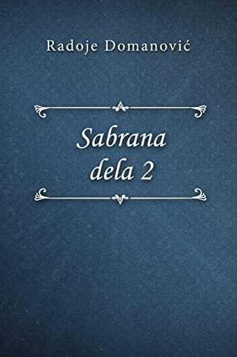 Sabrana dela 2 By Radoje Domanovic